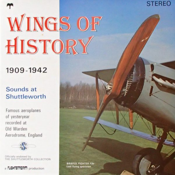 Wings Of History: Volume One - Sounds At Shuttleworth