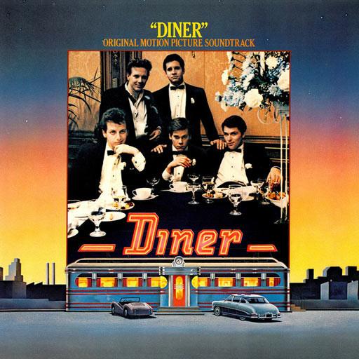 Diner • Original Motion Picture Soundtrack