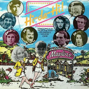 Hi-De-Hi- Songs And Fun From The Staff Of Maplin's Holiday Camp
