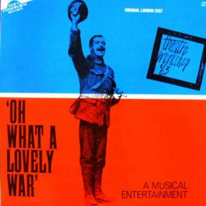 Original London Cast* – 'Oh What A Lovely War'
