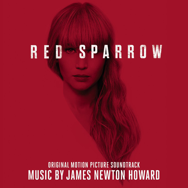 Red Sparrow (Original Motion Picture Soundtrack)