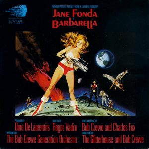 The Bob Crewe Generation Orchestra* ‎– Barbarella (Motion Picture Soundtrack)
