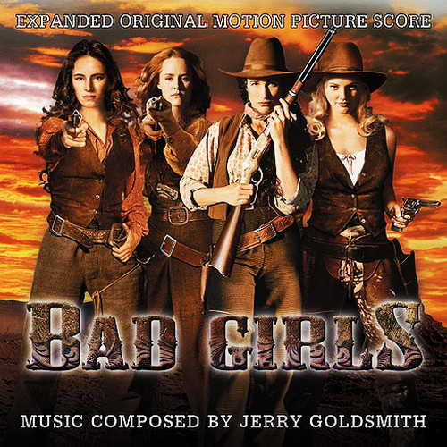 Bad Girls (Expanded Original Motion Picture Score)