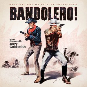 Bandolero! (Original Motion Picture Soundtrack) Bandolero! (Original Motion Picture Soundtrack)