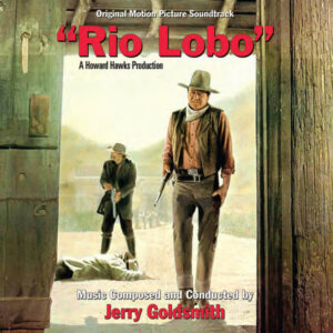 """Rio Lobo"" (Original Motion Picture Soundtrack)"