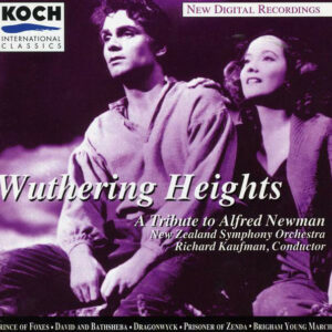 Wuthering Heights: A Tribute To Alfred Newman