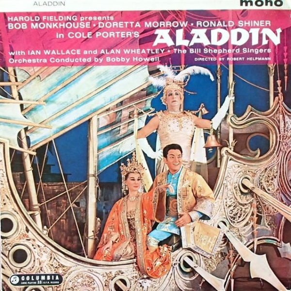 Bob Monkhouse, Doretta Morrow, Ronald Shiner With Ian Wallace (3) And The Bill Shepherd Singers ‎– Aladdin