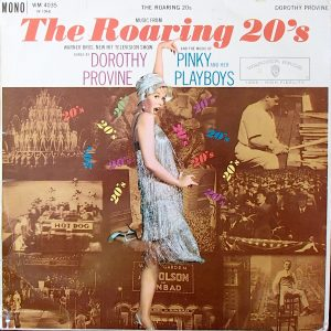 Dorothy Provine And The Music Of Pinky And Her Playboys ‎– The Roaring 20's