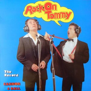 Cannon & Ball ‎– Rock On Tommy