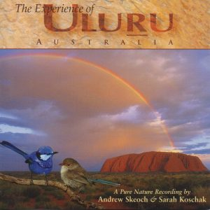 Experience of Uluru - a nature recording