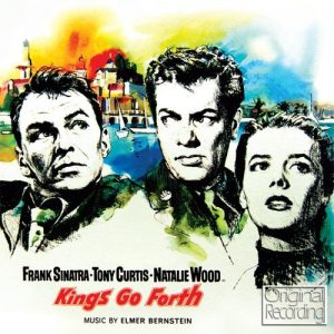 Kings Go Forth - Music From The Motion Picture Soundtrack
