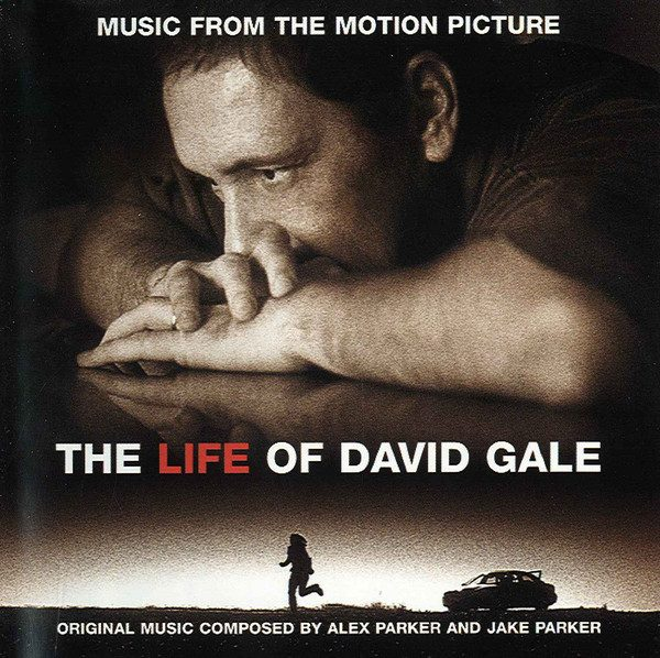 Music From The Motion Picture - The Life Of David Gale