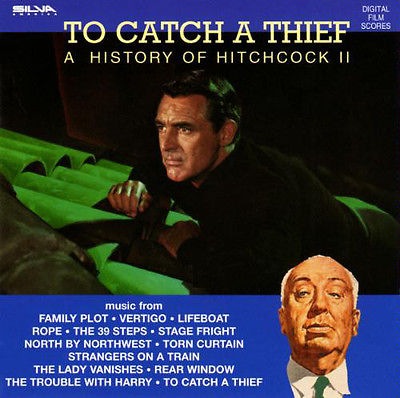 To Catch A Thief (A History Of Hitchcock II)