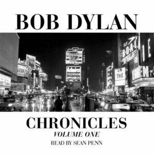 Bob Dylan – Chronicles Volume One
