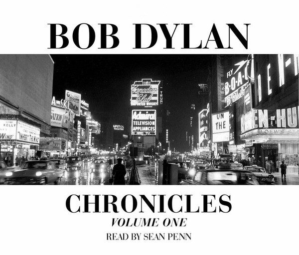 Bob Dylan ‎– Chronicles Volume One
