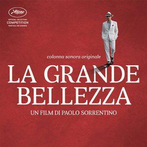 La Grande Bellezza (Colonna Sonora Originale)