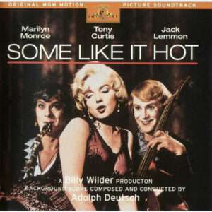 Some Like It Hot (Original MGM Motion Picture Soundtrack)