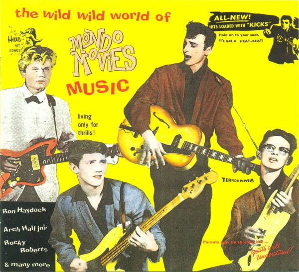 The Wild Wild World Of Mondo Movies Music