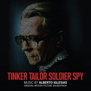 Tinker Tailor Soldier Spy - Original Motion Picture Soundtrack