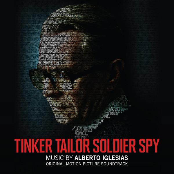 Tinker Tailor Soldier Spy - Original Motion Picture Soundtrack