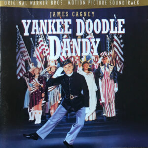 Yankee Doodle Dandy / Original Warner Bros. Motion Picture Soundtrack