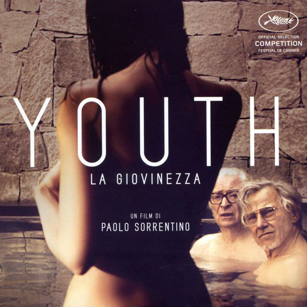 Youth - La Giovinezza (Un Film Di Paolo Sorrentino)