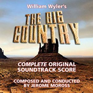 The Big Country (The Original Soundtrack)