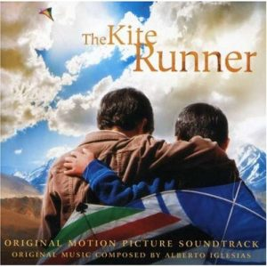 The Kite Runner: Original Motion Picture Soundtrack