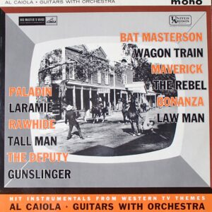Al Caiola – Hit Instrumentals From Western TV Themes