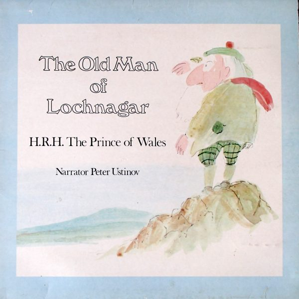 H.R.H. The Prince Of Wales (2) ‎– The Old Man Of Lochnagar