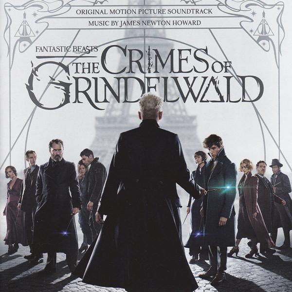 Fantastic Beasts: The Crimes of Grindelwald (Original Motion Picture Soundtrack)