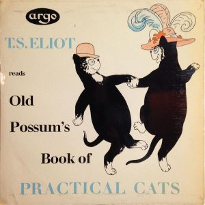 T. S. Eliot ‎– Old Possum's Book Of Practical Cats