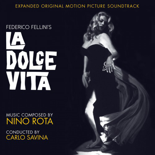 La Dolce Vita (Expanded Original Motion Picture Soundtrack)