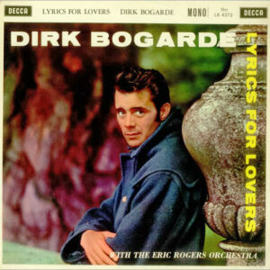 Dirk Bogarde With The Eric Rogers Orchestra