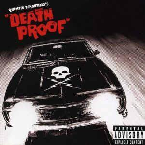 "Quentin Tarantino's ""Death Proof"" - Original Soundtrack"