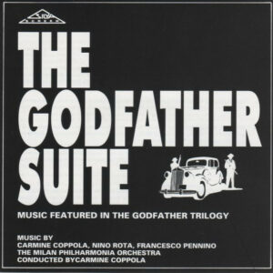 The Godfather Suite (Music Featured In The Godfather Trilogy)
