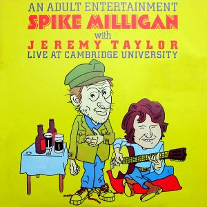 An Adult Entertainment Spike Milligan With Jeremy Taylor Live At Cambridge University