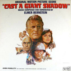 """Cast A Giant Shadow"" Original Motion Picture Score"