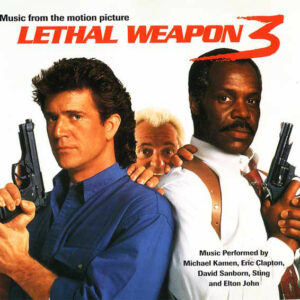 Lethal Weapon 3 (Music From The Motion Picture)