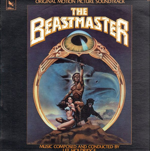 The Beastmaster (Original Motion Picture Soundtrack) The Beastmaster (Original Motion Picture Soundtrack)