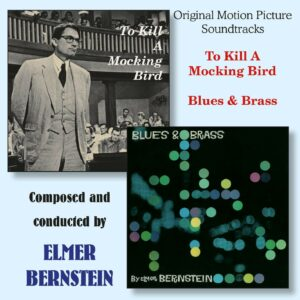 To Kill a Mockingbird / Blues & Brass (Original Soundtracks)