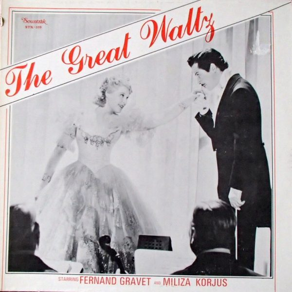 Fernand Gravet And Miliza Korjus ‎– The Great Waltz