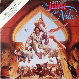 The Jewel Of The Nile: Music From The 20th Century Fox Motion Picture Soundtrack
