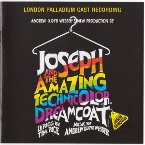 Andrew Lloyd Webber's New Production Of: Joseph And The Amazing Technicolor Dreamcoat
