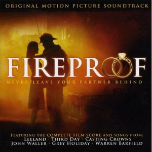 Fireproof - Soundtrack
