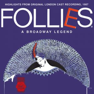Follies - A Broadway Legend (Highlights From Original London Cast Recording, 1987)
