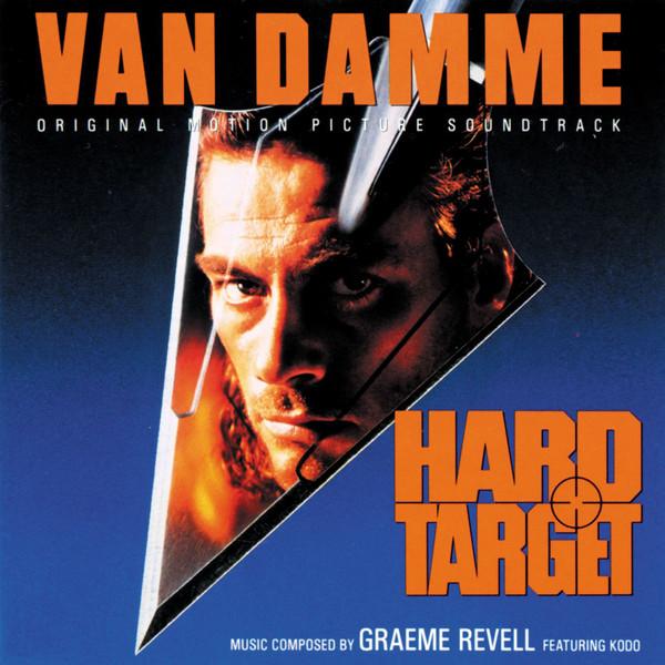 Hard Target (Original Motion Picture Soundtrack) Hard Target (Original Motion Picture Soundtrack)