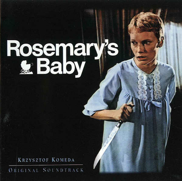 Rosemary's Baby (Original Soundtrack) Rosemary's Baby (Original Soundtrack)