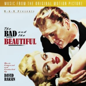 The Bad And The Beautiful (Music From The Original Motion Picture)