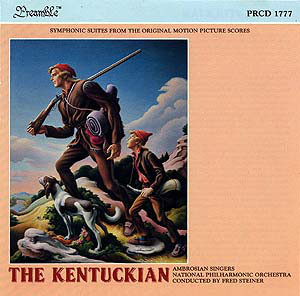 The Kentuckian (Symphonic Suites From The Original Motion Picture Scores)